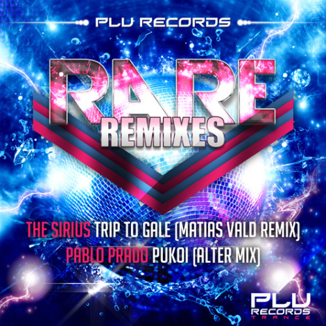 (PLU056) Pablo Prado & The Sirius – Rare Remixes